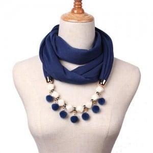 Fluffy Balls Design High Fashion Scarf Necklace - Ink Blue